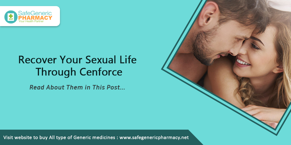 Recover your sexual life through cenforce