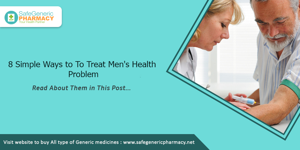 8 Simple Ways to To Treat Men's Health Problem