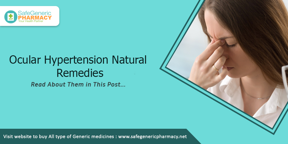 Ocular hypertension natural remedies