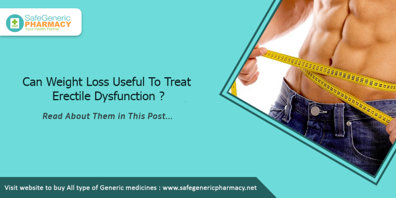Can Weight Loss Useful To Treat Erectile Dysfunction