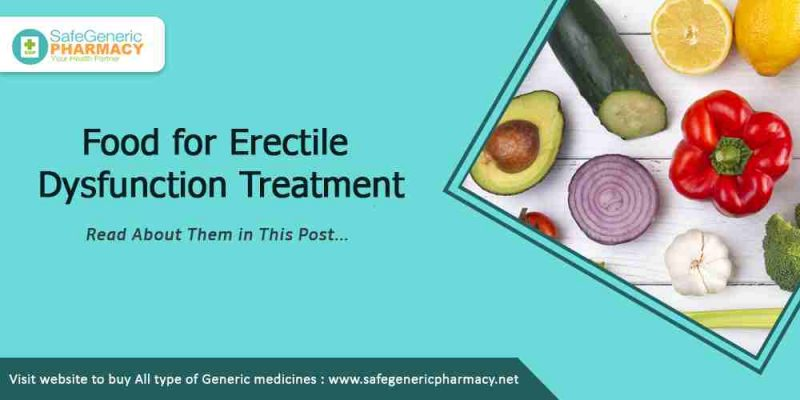 Food for Erectile Dysfunction treatment