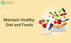 Maintain Healthy Diet and Foods