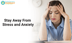 Stay away from Stress and Anxiety