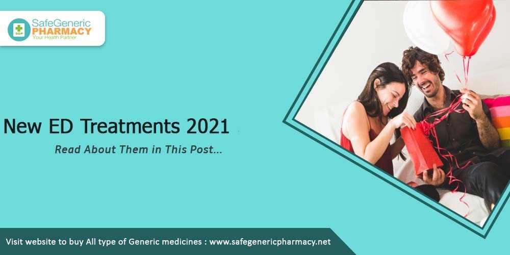 New ED Treatments 2021